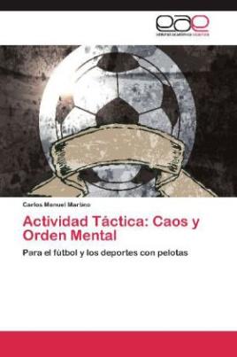 Actividad Táctica: Caos y Orden Mental