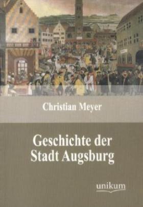Geschichte der Stadt Augsburg