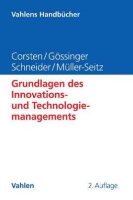 Grundlagen des Innovations- und Technologiemanagements