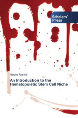 An Introduction to the Hematopoietic Stem Cell Niche