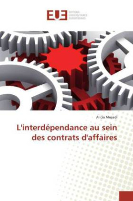 L'interdépendance au sein des contrats d'affaires