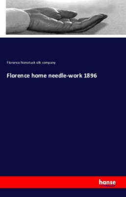 Florence home needle-work 1896