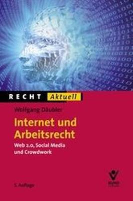 Internet und Arbeitsrecht