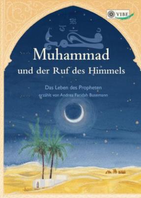 Muhammad und der Ruf des Himmels