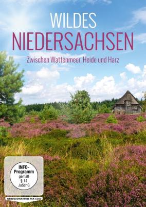 Wildes Niedersachsen - Zwischen Wattenmeer, Heide und Harz
