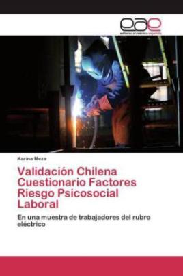 Validación Chilena Cuestionario Factores Riesgo Psicosocial Laboral