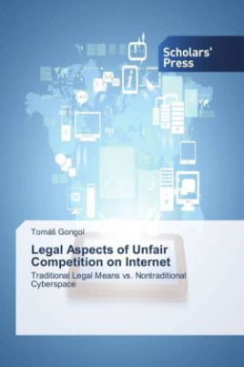 Legal Aspects of Unfair Competition on Internet