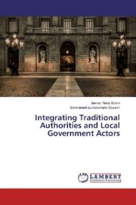 Integrating Traditional Authorities and Local Government Actors