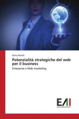 Potenzialità strategiche del web per il business