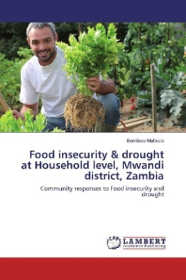 Food insecurity & drought at Household level, Mwandi district, Zambia