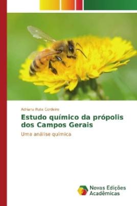 Estudo químico da própolis dos Campos Gerais