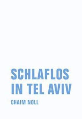 Schlaflos in Tel Aviv