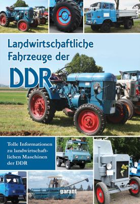 Landwirtschaftliche Fahrzeuge der DDR