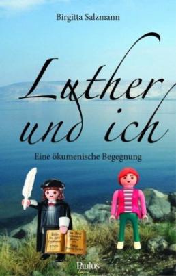 Luther und ich