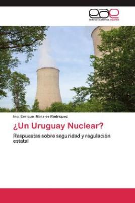 ¿Un Uruguay Nuclear?