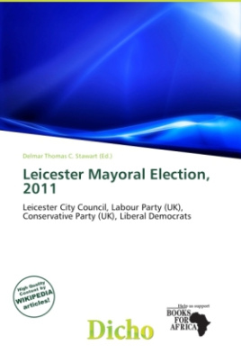Leicester Mayoral Election, 2011