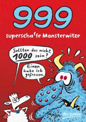 999 superscharfe Monsterwitze