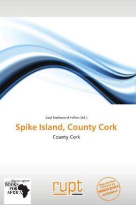 Spike Island, County Cork