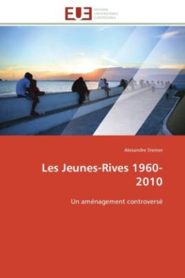 Les Jeunes-Rives 1960-2010