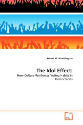 THE IDOL EFFECT: