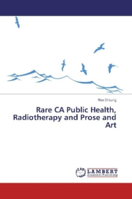 Rare CA Public Health, Radiotherapy and Prose and Art