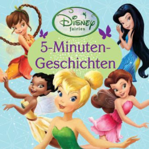 Disney Fairies, 5-Minuten-Geschichten