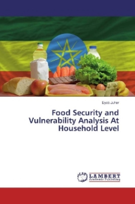 Food Security and Vulnerability Analysis At Household Level