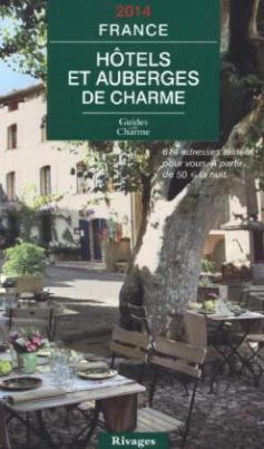 Hôtels et auberges de charme France 2014