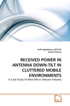 RECEIVED POWER IN ANTENNA DOWN-TILT IN CLUTTERED MOBILE ENVIRONMENTS