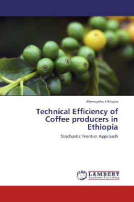 Technical Efficiency of Coffee producers in Ethiopia