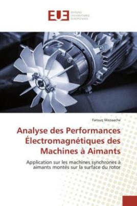 Analyse des Performances Électromagnétiques des Machines à Aimants