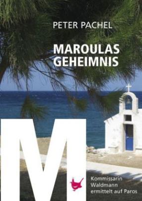 Maroulas Geheimnis