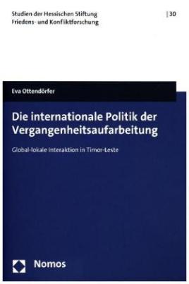 Die internationale Politik der Vergangenheitsaufarbeitung