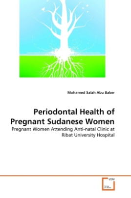 Periodontal Health of Pregnant Sudanese Women