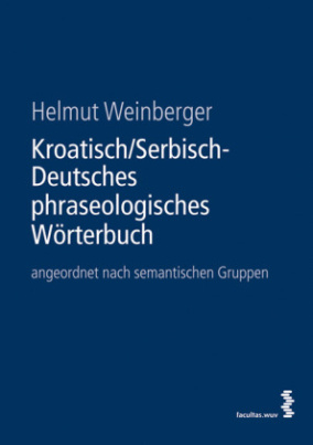 Kroatisch/Serbisch-Deutsches phraseologisches Wörterbuch