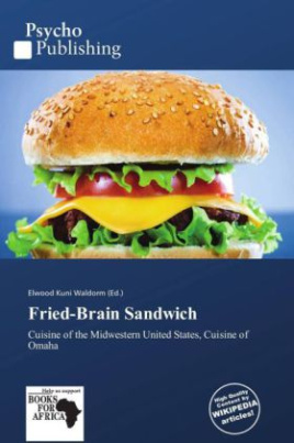 Fried-Brain Sandwich