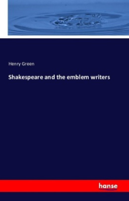 Shakespeare and the emblem writers