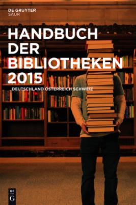 Handbuch der Bibliotheken 2015