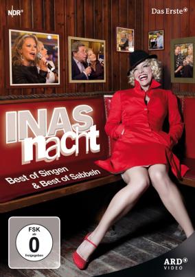 Inas Nacht / Best of Singen & Best of Sabbeln