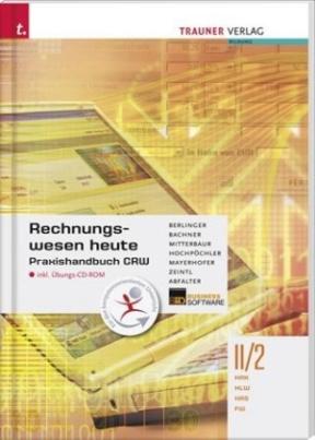 Rechnungswesen heute II/2 HAK/HLW/HAS/FW, m. Übungs-CD-ROM
