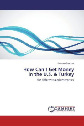 How Can I Get Money in the U.S. & Turkey