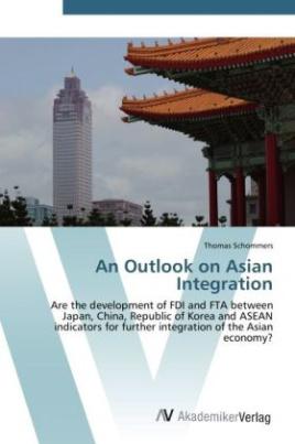 An Outlook on Asian Integration