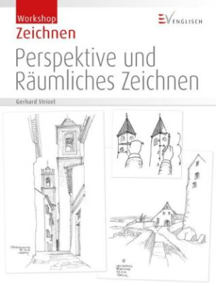 Perspektive und Räumliches Zeichnen