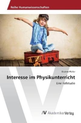 Interesse im Physikunterricht