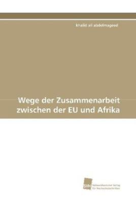 Wege der Zusammenarbeit zwischen der EU und Afrika