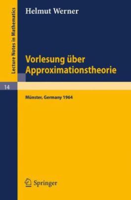 Vorlesung über Approximationstheorie