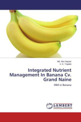 Integrated Nutrient Management In Banana Cv. Grand Naine