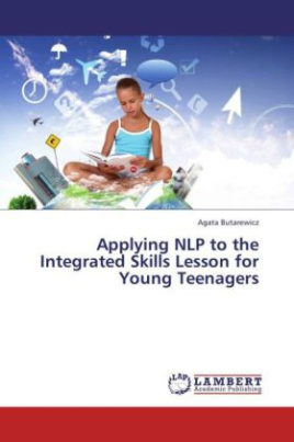 Applying NLP to the Integrated Skills Lesson for Young Teenagers
