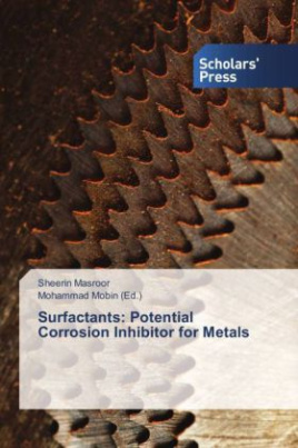 Surfactants: Potential Corrosion Inhibitor for Metals