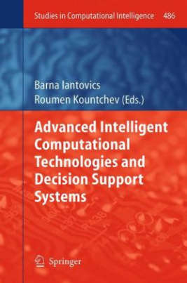 Advanced Intelligent Computational Technologies and Decision Support Systems